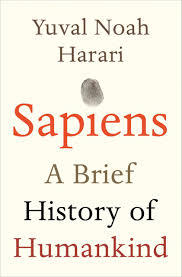 Sapiens A Brief History of Humankind by Yuval Noah Harari