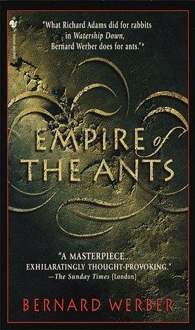 Empire of the Ants by Bernard Werber